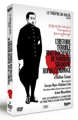 Écouter / voir L'Histoire terrible et inachevée de Norodom Sihanouk, roi du Cambodge