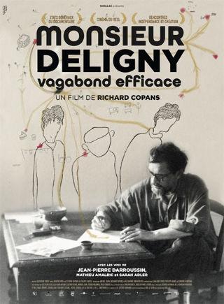 Progagande active Monsieur Deligny, vagabond efficace