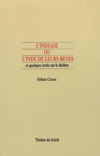 livre L'Indiade, ou l'Inde de leurs rêves 1987