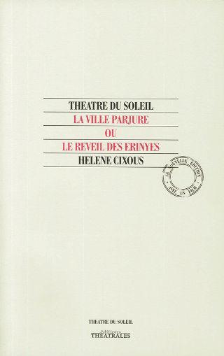 livre La Ville parjure, ou le réveil des Erynies 1994