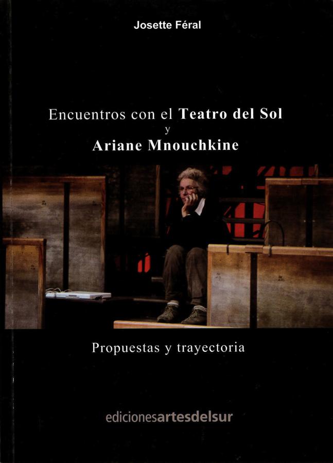 livre Encuentros con el Teatro del Sol y Ariane Mnouchkine en espagnol