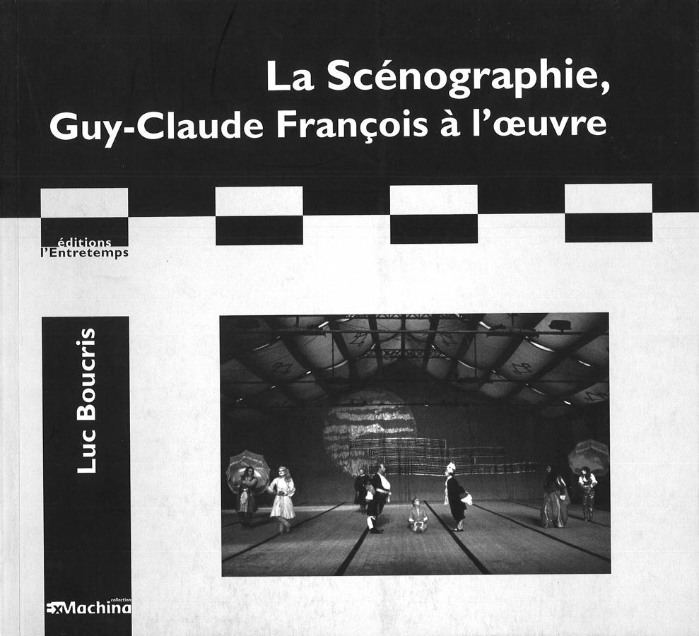 livre La Scénographie, Guy-Claude François à l'oeuvre en français