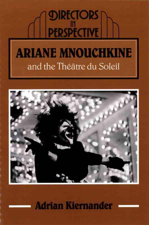 livre Ariane Mnouchkine and the Théâtre du Soleil en anglais