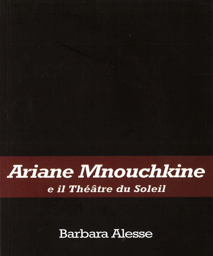 livre Ariane Mnouchkine e il Théâtre du Soleil en italien