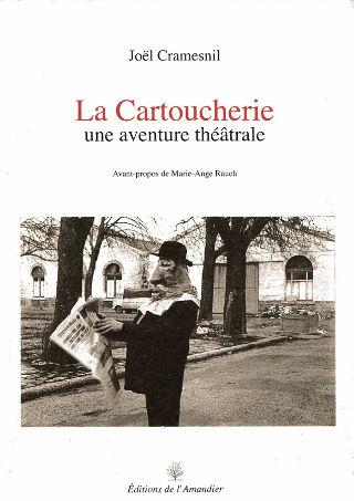 livre La Cartoucherie, une aventure théâtrale 2004