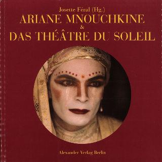 livre Ariane Mnouchkine und das Théâtre du Soleil 2003