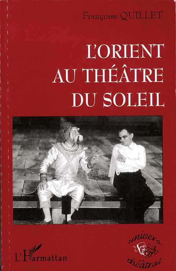 livre L'Orient au Théâtre du Soleil en français
