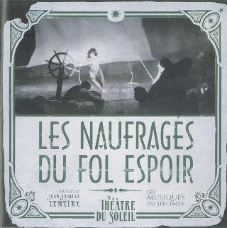 couverture Audio  Les Naufragés du Fol Espoir 2010