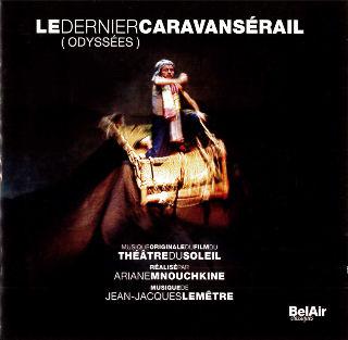 couverture Audio Le Dernier Caravansérail (Odyssées) 2006
