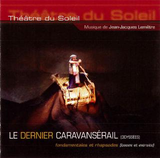 couverture Audio Le Dernier Caravansérail, fondamentales et rhapsodes (bases et extraits) 2003