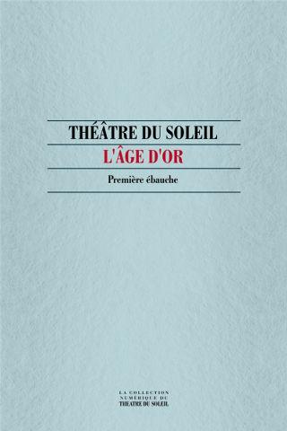 livre L'Age d'or, Première ébauche 1975
