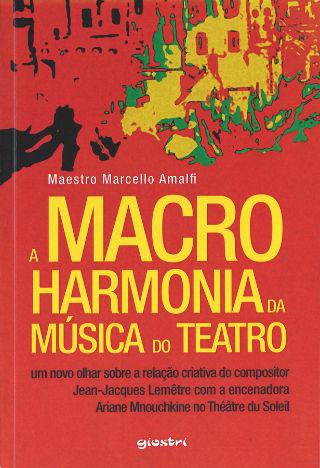 livre A macro harmonia da musica do teatro 2015