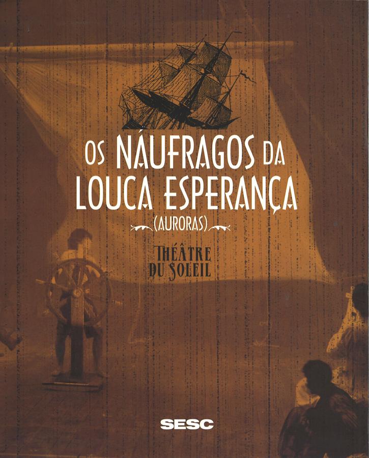 livre Os Naufragos da louca esperança en portugais
