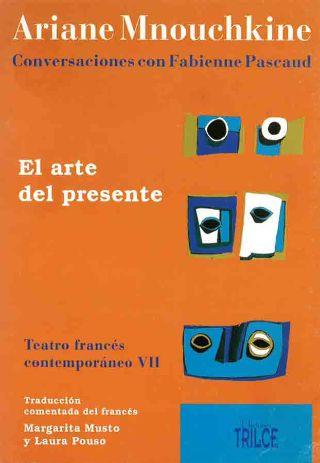 livre El arte del presente 2007