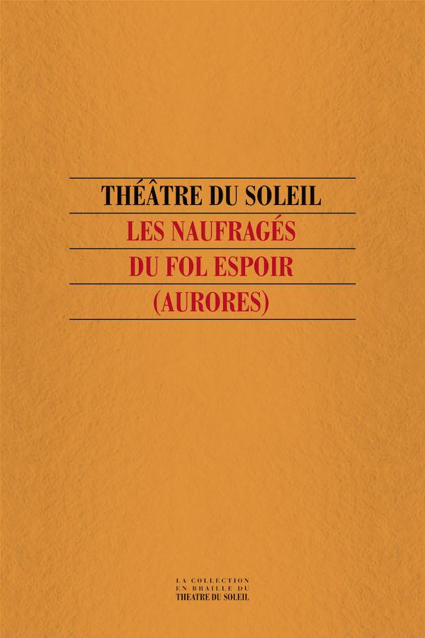 livre Les Naufragés du Fol Espoir  en braille