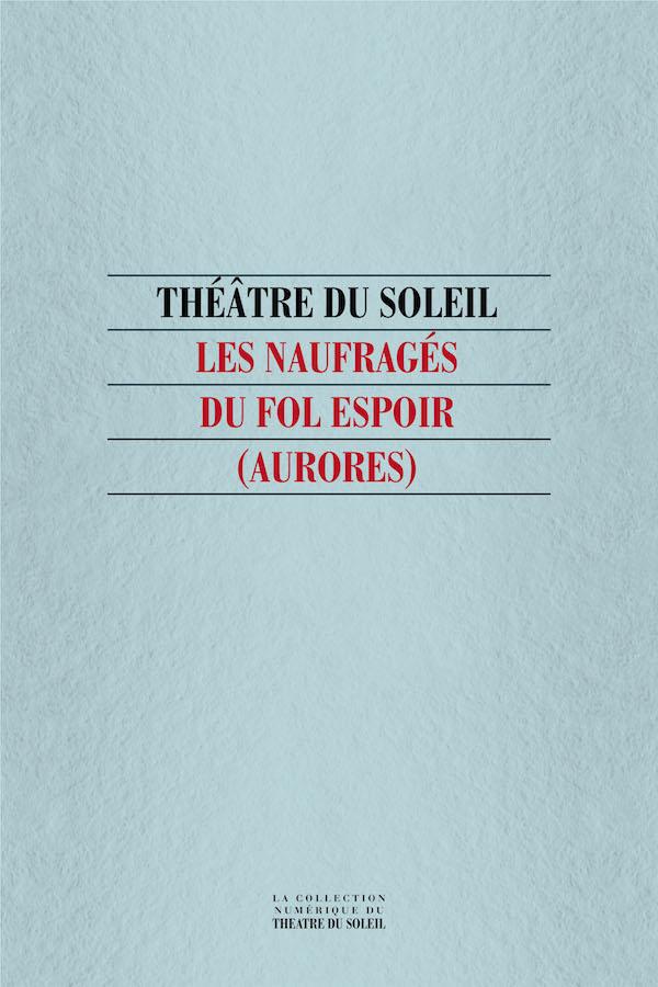 livre Les Naufragés du Fol Espoir (Aurores) en français
