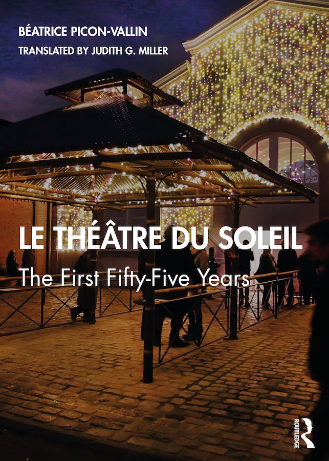 livre Le Théâtre du Soleil, The First Fifty Five Years en anglais