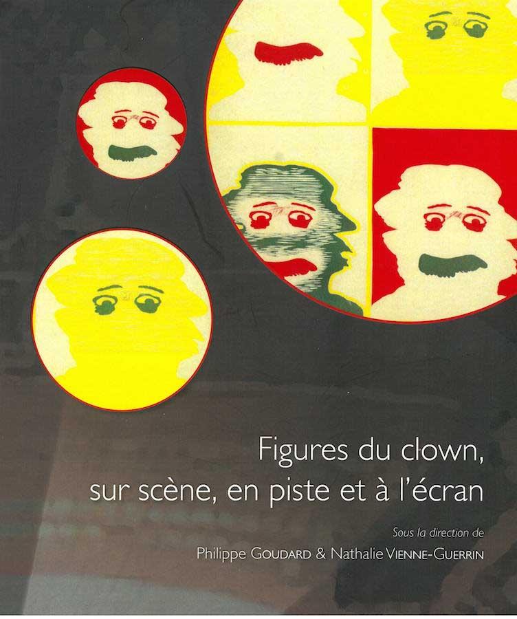 livre Figures de clowns, sur scène, en piste et à l'écran en français