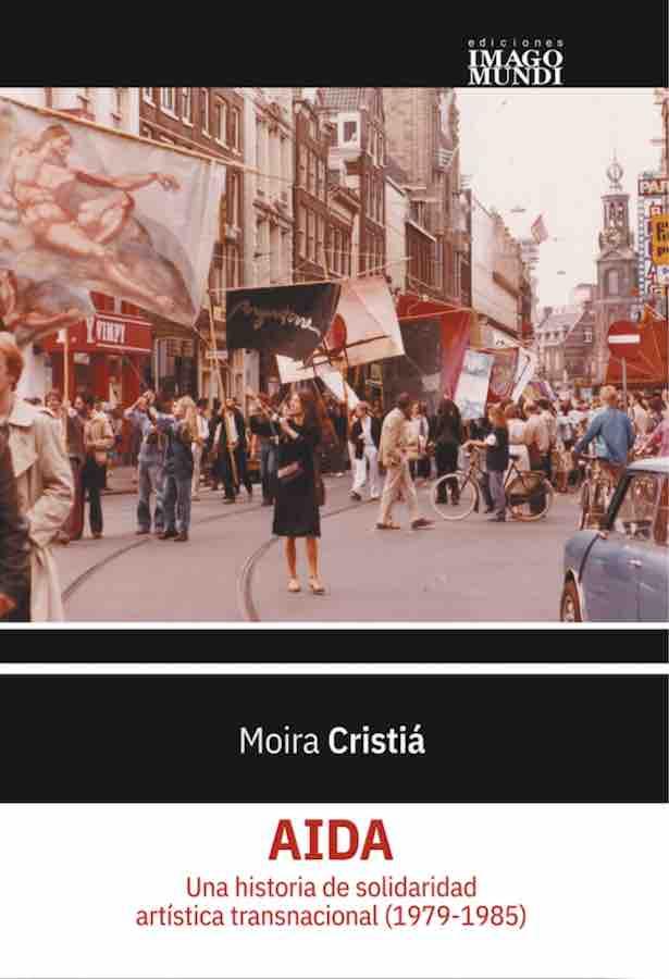 livre AIDA. Una historia de solidaridad artística transnacional (1979-1985) en espagnol